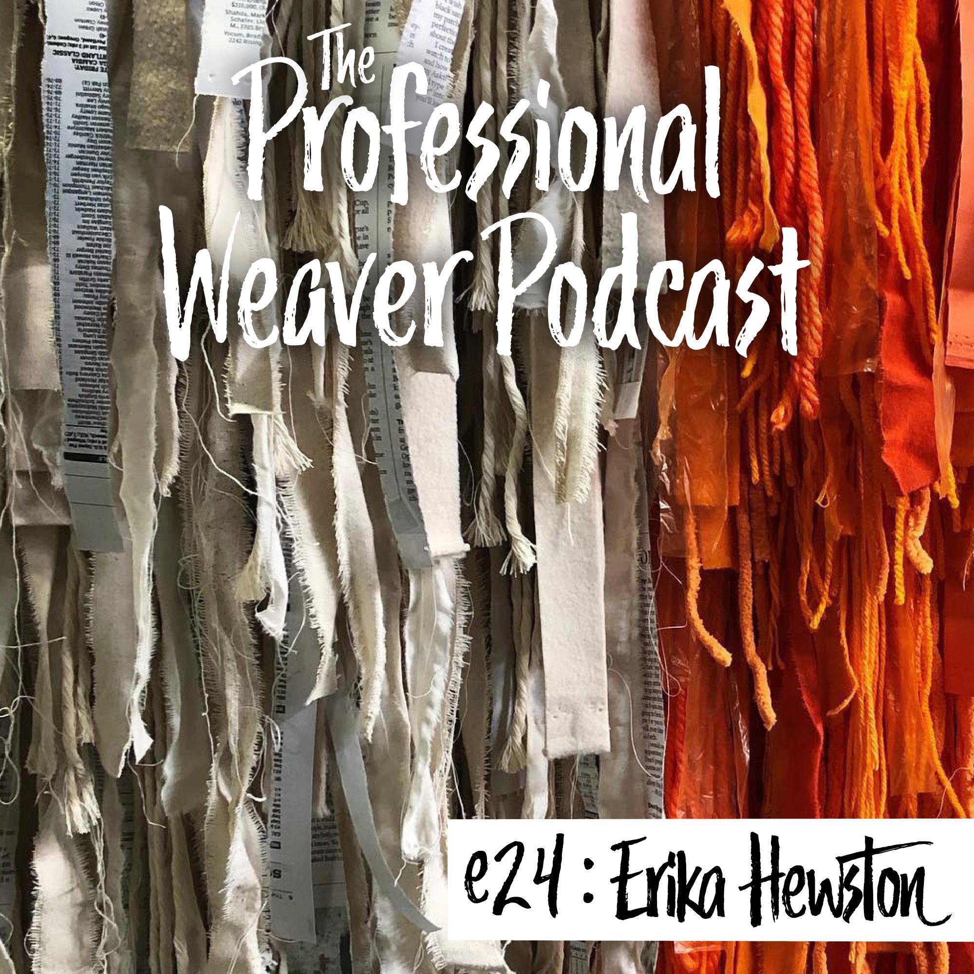 Episode 24 : Erika Hewston