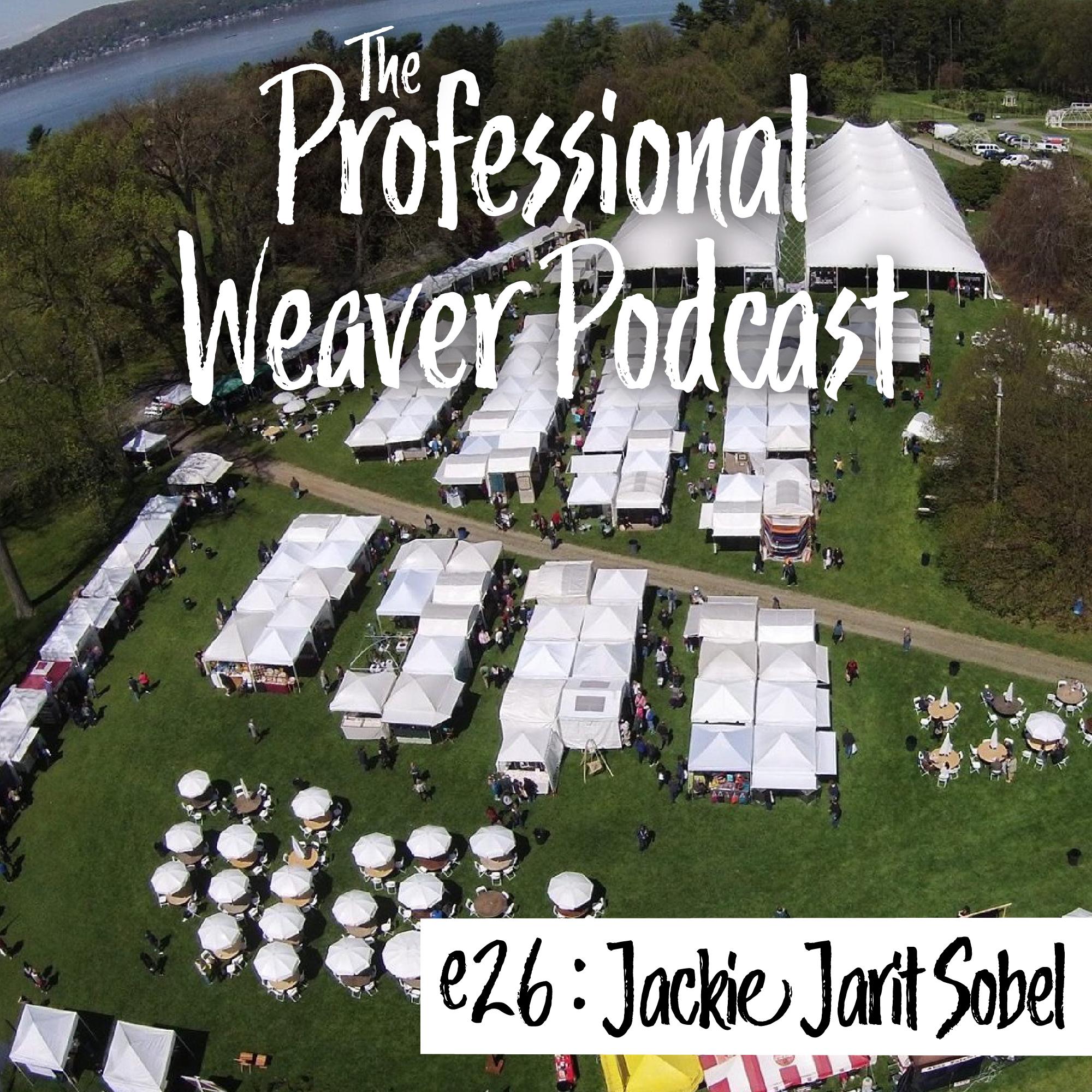Pro Weaver Pod - Episode 26 - Jackie Jarit Sobel