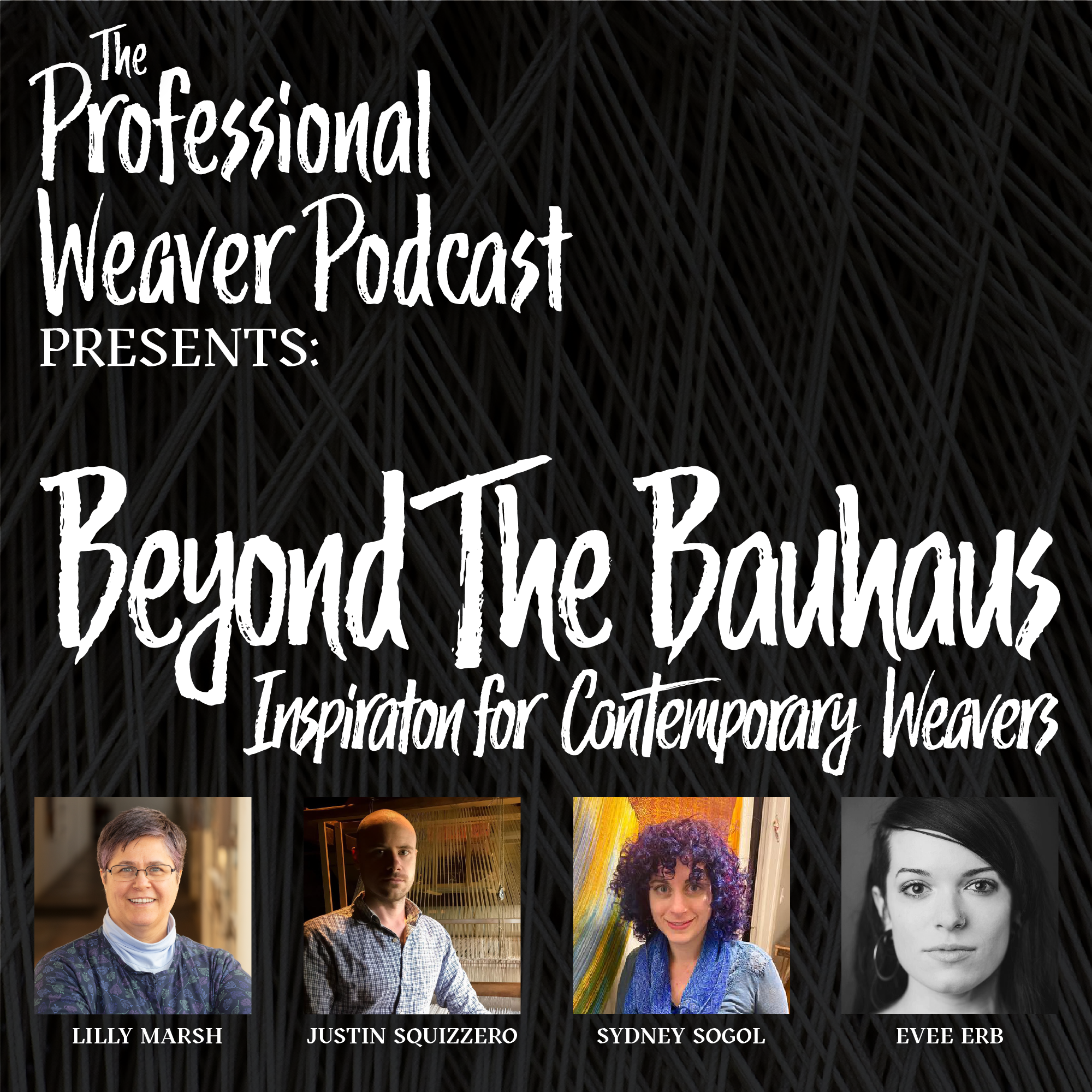 Bonus : Beyond the Bauhaus – Inspiration for Contemporary Weavers