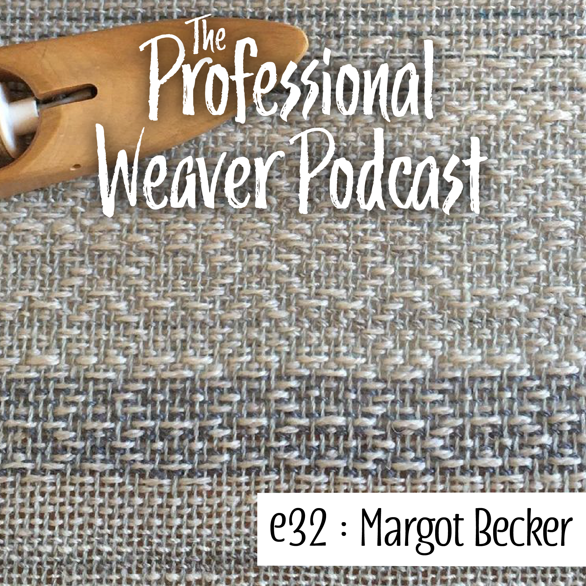 S2E2 : Margot Becker on weaving as an artist and craftsperson, creating with a transparent supply chain, and pricing