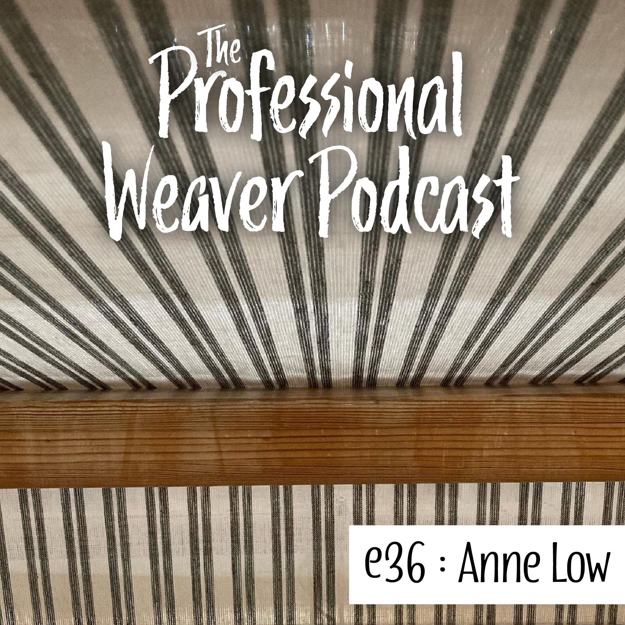Episode 36 : Anne Low