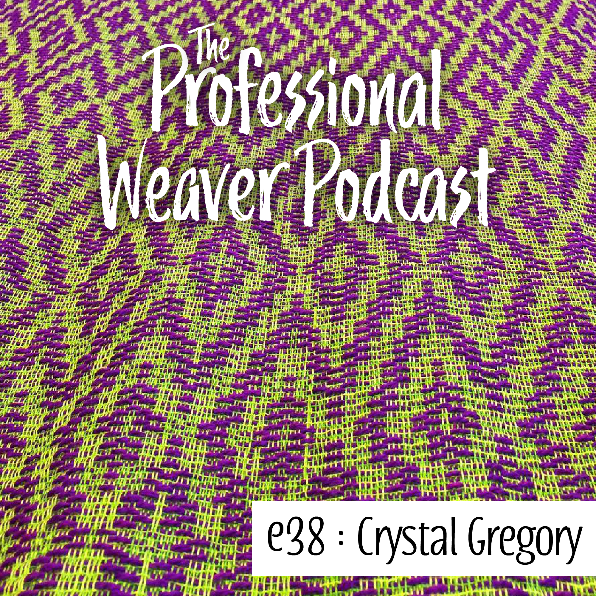 S2E8 : Crystal Gregory on the different ways of learning and teaching weavings, how much there is still left to learn, and creating artwork using woven fabric