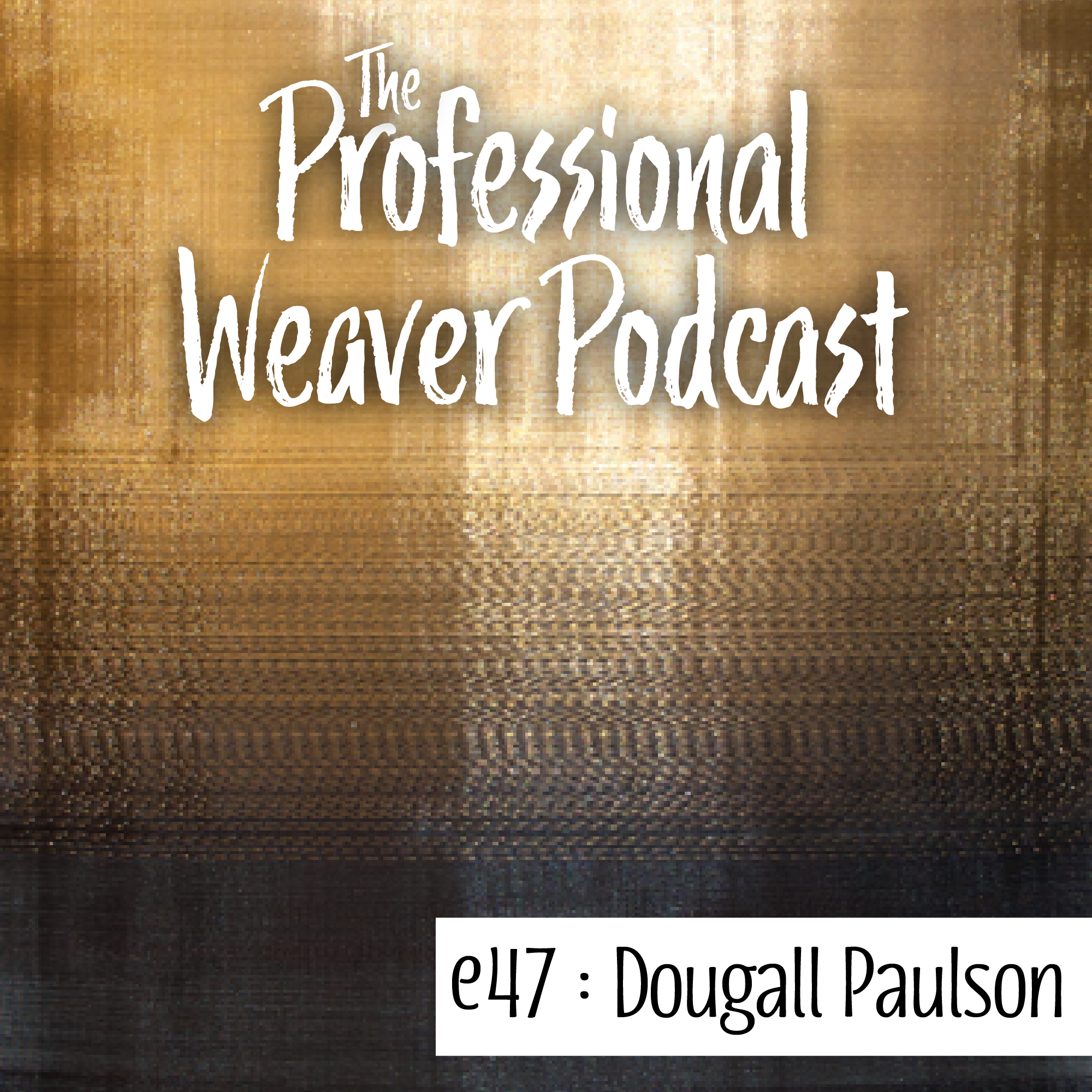 S1E17 : Sean Dougall & Andrew Paulson on growing and developing their design practice, the challenges of weaving with metal, what inspires them to keep exploring, and more.